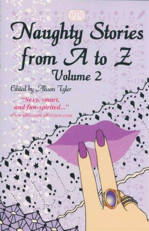 Naughty Stories from A to Z : Volume 2 - Alison Tyler