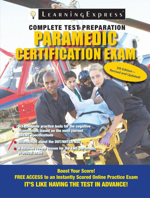 Paramedic Certification Exam : Fifth Edition - LLC Learning Express