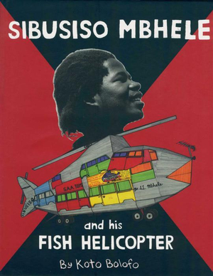 Sibusiso Mbhele and His Fish Helicopter - Koto Bolofo