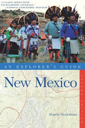 Explorer's Guide New Mexico (Second Edition) (Explorer's Complete) - Sharon Niederman