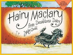 Hairy Maclary from Donaldson's Dairy : Hairy Maclary Adventures - Lynley Dodd