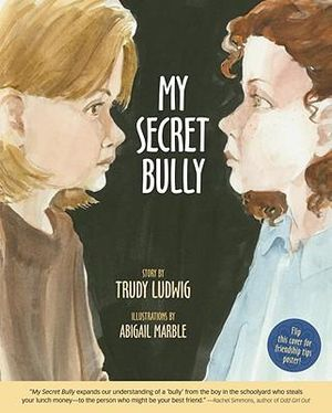 My Secret Bully - Trudy Ludwig