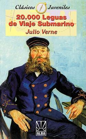 20,000 Leguas de Viaje Submarino/20,000 Leagues Under The Sea : Coleccion Clasicos Juveniles - Jules Verne