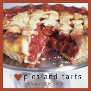 I Love Pies and Tarts - Nancy Kershner