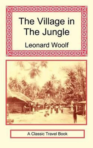 The-Village-in-the-Jungle-By-Leonard-Woolf-NEW