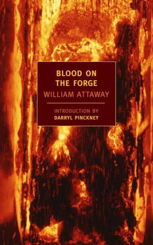 Blood on the Forge - William Attaway