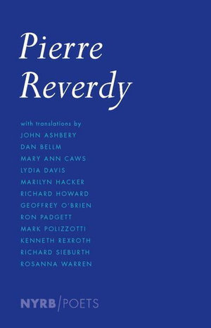 Pierre Reverdy - Pierre Reverdy