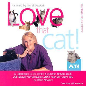 Love That Cat! - Ingrid E Newkirk