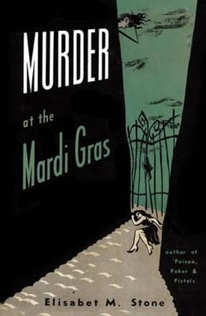 Murder at the Mardi Gras - Elisabet M. Stone