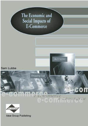 The Economic and Social Impacts of E-Commerce - Sam Lubbe
