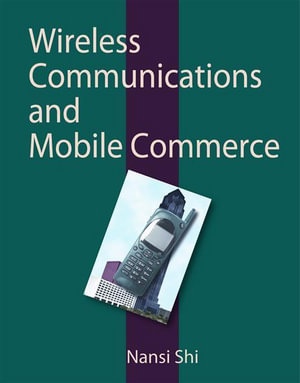 Wireless Communications and Mobile Commerce - Nansi Shi
