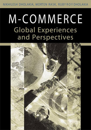 M-Commerce : Global Experiences and Perspectives - Nikhilesh Dholakia