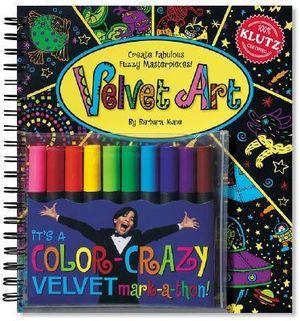 Klutz : Velvet Art : Create fabulous fuzzy masterpieces - Barbara Kane
