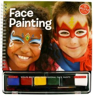 Face Painting : Klutz Series - Klutz
