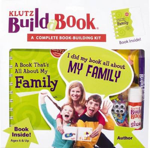 Klutz Build a Book : A Book That's All About My Family : Klutz Series - Klutz