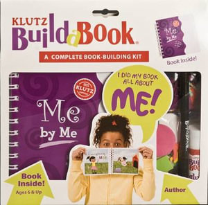 Klutz Build a Book : Me by Me : Klutz Series - Klutz Press