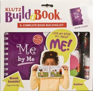 Klutz Build a Book : Me by Me : Klutz Series - Klutz Press