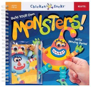 Build Your Own Monsters! : Klutz Chicken Socks Series - Klutz Press
