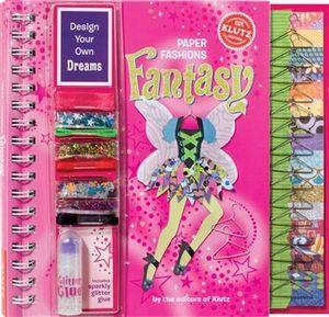 Paper Fashions Fantasy  : Klutz Series - Klutz