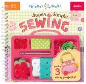 Super Simple Sewing : Klutz Chicken Socks Series - Klutz