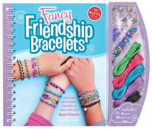Fancy Friendship Bracelets : Klutz Series - Klutz