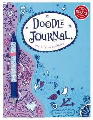 Doodle Journal :  My Life in Scribbles - Karen Philips
