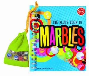 The Klutz Book of Marbles : Klutz Series - Klutz