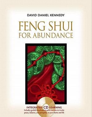 Feng Shui for Abundance - David Daniel Kennedy