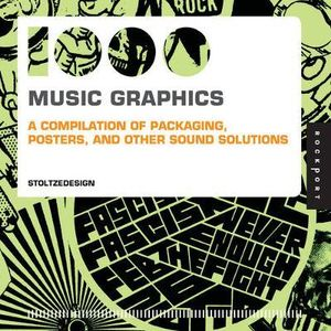 1000 Music Graphics  : A Compilation of Packaging, Posters, and Other Sound Solutions (Mini) - Stoltz Design