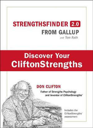 Strengths Finder 2.0 : A New and Upgraded Edition of the Online Test from Gallup's Now Discover Your Strengths - Tom Rath