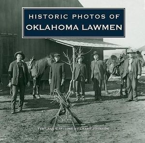 Historic Photos of Oklahoma (Historic Photos.) Larry Johnson