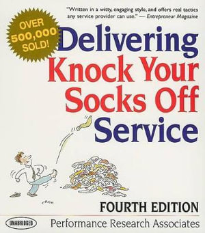 Delivering Knock Your Socks Off Service - Performance Research Associates Inc