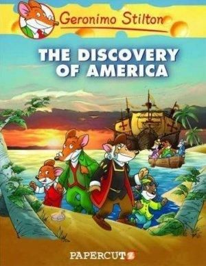 The Discovery Of America : Geronimo Stilton Graphic Novel Series : Book 1 - Geronimo Stilton