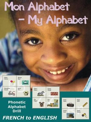 Mon Alphabet - My Alphabet - Margarette , M Elie