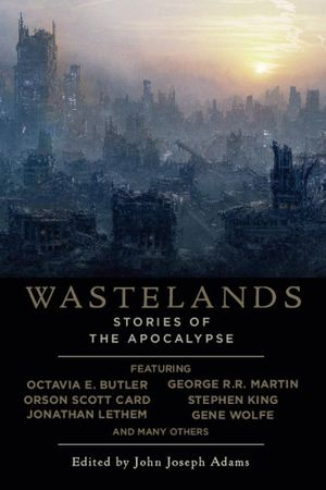 Wastelands : Stories of the Apocalypse - Stephen King