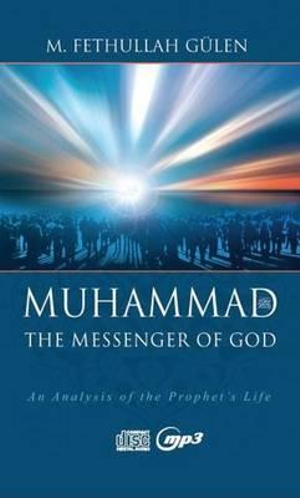 Messenger of God Muhammad : [Set of 12 CDs] - M. Fethullah Gulen