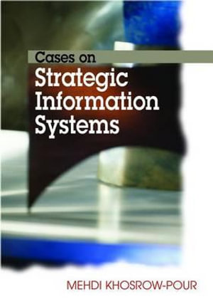 Cases on Strategic Information Systems - Mehdi Khosrow-Pour