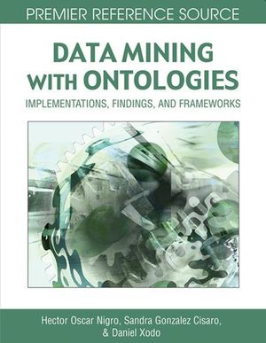 Date Mining with Ontologies : Implementations, Findings and Frameworks - Hector Oscar Nigro