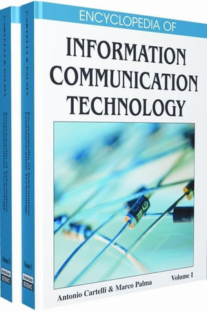 Encyclopedia of Information Communication Technology - Antonio Cartelli