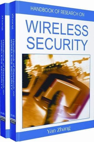 Handbook of Research on Wireless Security - Zhang Yan