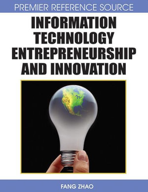 Information Technology Entrepreneurship and Innovation - Fang Zhao