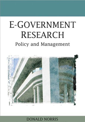 E-Government Research : Policy and Management - Donald Norris