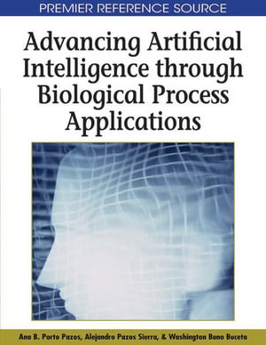 Advancing Artificial Intelligence through Biological Process Applications - Ana B. Porto Pazos