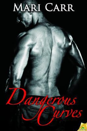 Dangerous-Curves-By-Mari-Carr-PRE-ORDER