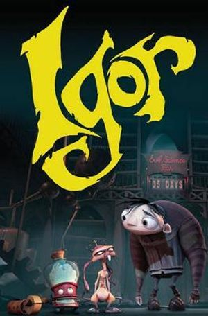 Igor Movie Adaptation Barbara Kesel and Grant Bond