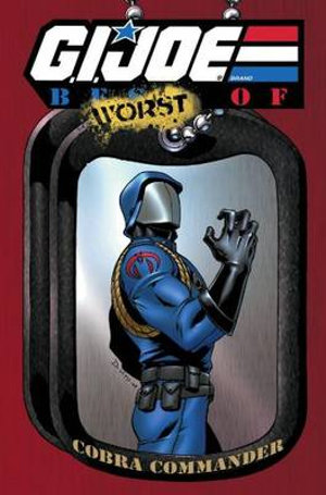 G.I. JOE: The Best of Cobra Commander Larry Hama, Herb Trimpe, Don Perlin and Mike Vosberg