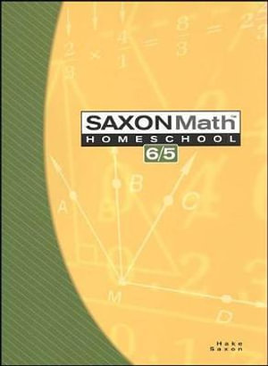 Saxon Math, Math 6/5 - Saxon Publishers