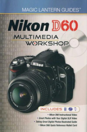 Nikon D60 Multimedia Workshop : Magic Lantern Guides