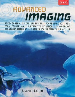 Advanced Imaging : Lark Photography Book  - Joseph Meehan