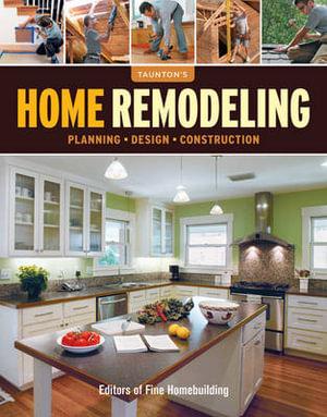Taunton's Home Remodeling : Planning*design*construction -